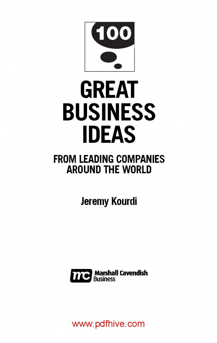 100 Great Business Ideas from leading companies around the world Jeremy Kourdi pdfhive 2
