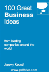 100 Great Business Ideas from leading companies around the world Jeremy Kourdi, business ideas from home, list of business ideas, creative small business ideas, top 10 ideas.