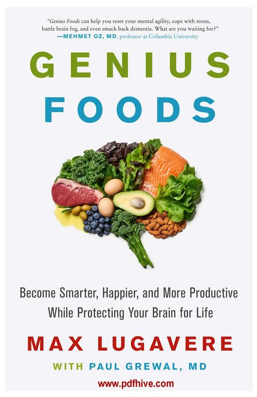 Genius Foods - Become Smarter and Happier While Protecting Your Brain for Life, geniuskitchen, food games food near me, food rich in protein food chain, food high in protein food poisoning, food security