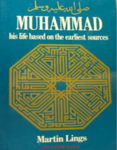 Muhammad biography, Muhammad life story, Muhammad- His Life Based on the Earliest Sources, nabi, sirat nabwi, Sunnah