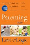 Parenting With Love and Logic - Teaching Children Responsibility ( PDFhive.com ), parenting classes, parenting styles parenting center, parenting magazine parenting quotes, parenting classes near me