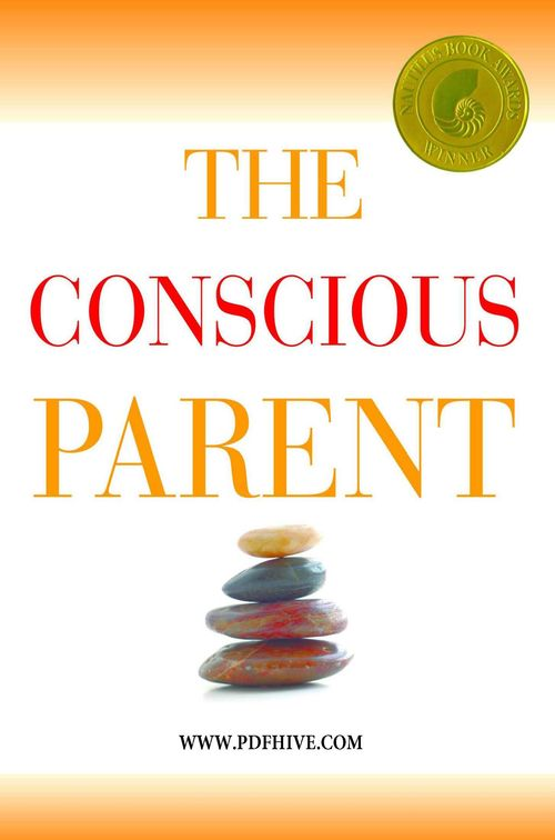 The Conscious Parent-Transforming Ourselves and Empowering Our Children ( PDFhive.com ), parent portal, parenthood, parent connect parenthood cast, parent trap cast.