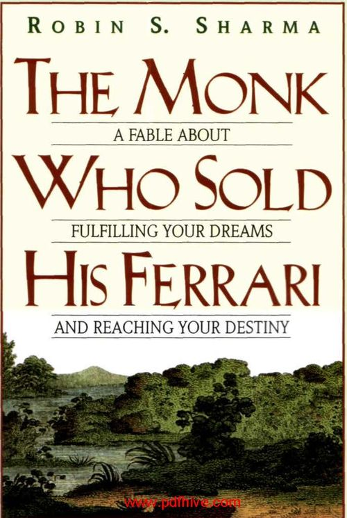 The Monk Who Sold His Ferrari Pdfhive Com Pdf Hive