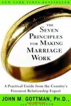 The Seven Principles for Making Marriage Work. marriage counseling, marriage license, marriage boot camp, marriage quotes, marriage bible verses, marriage certificate, types of marriage, marriage history, marriage definition, marriage problems.