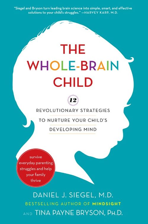 The Whole-Brain Child-12 Revolutionary Strategies to Nurture Your Child's Developing Mind ( PDFhive.com ), parenting classes, parenting styles parenting center, parenting magazine parenting quotes, parenting classes near me