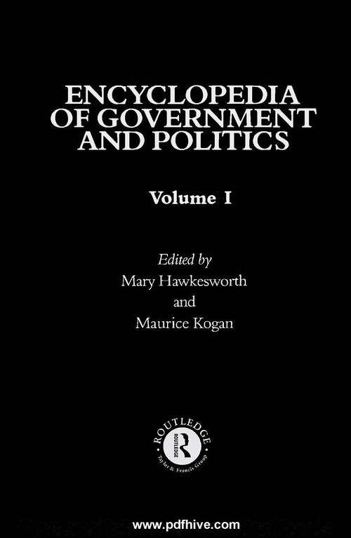 Encyclopaedia of Government and Politics (PDFhive com) - PDF Hive