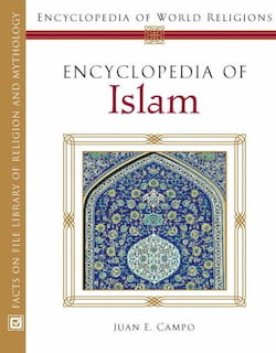 anna faith, encyclopedia, faith, faith definition, faith quotes, full faith, Islam Faith Practice, Islam Faith Practice and History, islamic history, positive quotes, quran arabic, quran english, shield of faith, the encyclopedia of islam, top 10 encyclopedias, world religions