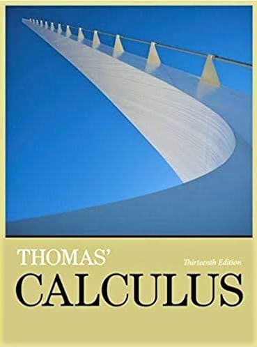 Thomas-Calculus-Early-Transcendentals - 13th-Edition