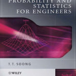 6th Edition, Applied Statistics and Probability, Applied Statistics and Probability for Engineers, disjoint statistics, empirical probability, Fundamentals of Probability, Fundamentals of Probability and Statistics for Engineers, intersection probability, marginal probability, mutually exclusive statistics, probability and, probability and statistics, probability math, probability of type 1 error, probability of type 2 error, probability statistic, sample space statistics, srelative frequency probability, statistics and probability examples, stype 1 error stats, type 1 error statistic, z score probability