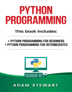 Adam Stewart Free PDF, anaconda python, data structures in python pdf, learn python, learn python in one day, no starch press, python 3, Python book list, python crash course 2nd edition pdf download, python crash course 2nd edition pdf download free, python crash course eric matthes pdf free download, python data structures pdf, Python Free PDF Books, python ide, python in one day, python list, python online, python pandas, python programming, Python Programming for Beginners, Python Programming for Intermediates, python requests