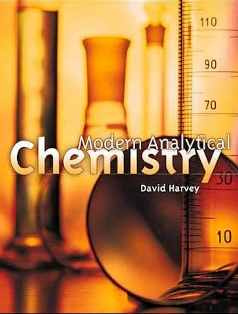 Modern Analytical Chemistry David Harvey, acs analytical chemistry, Analytical Chemistry, analytical chemistry examples, bioanalytical chemistry, Chemistry PDF Books, current analytical chemistry, Fundamentals of Analytical Chemistry, modern analytical chemistry, principles of analytical chemistry, David Harvey, harvey analytical chemistry, modern analytical chemistry by david harvey, modern analytical chemistry