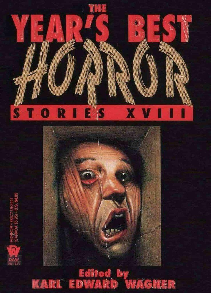 Karl Edward Wagner, Year's Best Horror Stories XVIII, best horror novels 2019, best horror novels 2020, best horror novels of all time, classic horror novels, horror visual novels, horror graphic novels, horror books, best horror books, best horror books 2019