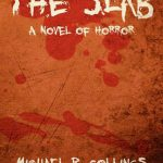 The Slab - A Novel of Horror, the slab, Michael R. Collings, Euro Horror, Horror Cinema, best horror novels 2019, best horror novels 2020, best horror novels of all time, classic horror novels, horror visual novels, horror graphic novels, horror books, best horror books, best horror books 2019