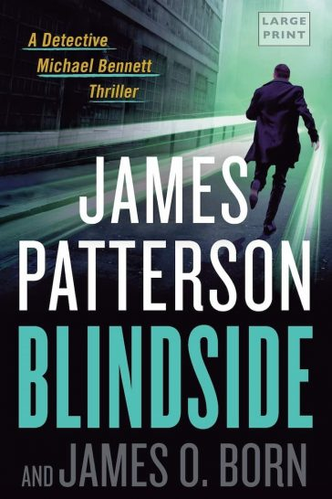 Blindside, Michael Bennett series, Michael Bennett book 12, James Patterson series, thriller book series, investigating books, james patterson books in order, james patterson book list, james patterson kids books, james patterson new book, best james patterson books, books by james patterson, how many books has james patterson written, james patterson michael bennett series, james patterson michael bennett