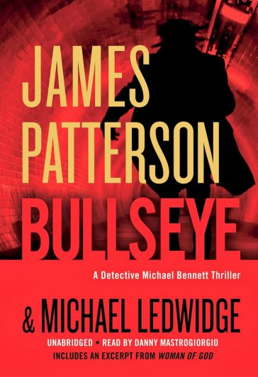 Bullseye, Michael Bennett series, Michael Bennett book 9, James Patterson series, thriller book series, investigating books, james patterson books in order, james patterson book list, james patterson kids books, james patterson new book, best james patterson books, books by james patterson, how many books has james patterson written, james patterson michael bennett series, james patterson michael bennett