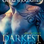The Darkest Kiss is one of best novel series by Gena Showalter, gena showalter books, gena showalter series, books by gena showalter, Lords of the Underworld, book 2
