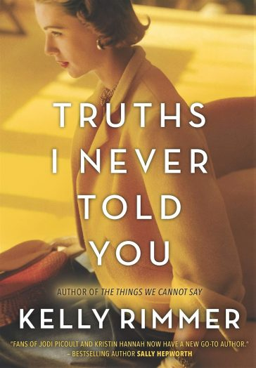 Truths I Never Told You, Kelly Rimmer