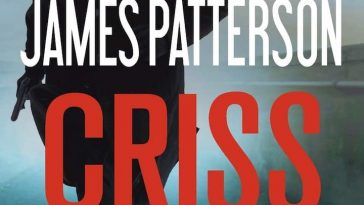 alex cross, alex cross (novel series) books, Alex Cross Book 27, alex cross books, Alex Cross Books In Order, alex cross in order, alex cross novel series, alex cross series, alex cross series order, Assassinations, best fiction books, Bestsellers, book 27, Crime Fiction and Mysteries, Fiction, james patterson, james patterson alex cross, james patterson alex cross books, james patterson alex cross books in order, james patterson alex cross ebooks, james patterson alex cross series, james patterson alex cross series in order, james patterson books in order, Legal Thrillers, Merry Christmas, Missing Persons, Mysteries, Police Procedurals, Political Thrillers, Psychological Thrillers, Criss Cross, Serial Killers,