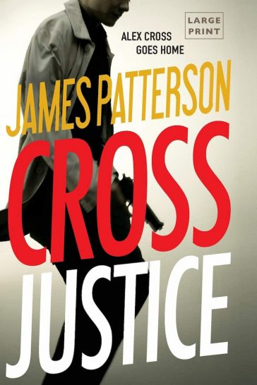 alex cross, alex cross (novel series) books, Alex Cross Book 23, alex cross books, Alex Cross Books In Order, alex cross in order, alex cross novel series, alex cross series, alex cross series order, Assassinations, best fiction books, Bestsellers, book 22, Crime Fiction and Mysteries, Fiction, Cross Justice, james patterson, james patterson alex cross, james patterson alex cross books, james patterson alex cross books in order, james patterson alex cross ebooks, james patterson alex cross series, james patterson alex cross series in order, james patterson books in order, Legal Thrillers, Merry Christmas, Missing Persons, Mysteries, Police Procedurals, Political Thrillers, Psychological Thrillers, Run, Serial Killers