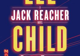 best crime fiction books, best fiction books, best investigation books, best suspense books, best thriller books, Jack Reacher book 23, Jack Reacher Book 23 by Lee Child, jack reacher book series, Jack reacher quote, lee child, lee child books, lee child famous books, lee child jack reacher in order, lee child jack reacher series in order, new lee child books, suspense books, Past Tense thriller books