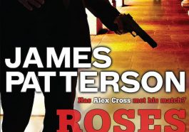 alex cross, alex cross (novel series) books, Alex Cross Book 6, alex cross books, Alex Cross Books In Order, alex cross in order, alex cross novel series, alex cross series, alex cross series order, Roses Are Red book, along came a spider james patterson, Assassinations, best fiction books, Bestsellers, cat and mouse, Crime Fiction and Mysteries, Fiction, james patterson alex cross, james patterson alex cross books, james patterson alex cross books in order, james patterson alex cross ebooks, james patterson alex cross series, james patterson alex cross series in order, james patterson books in order, Legal Thrillers, Missing Persons, Mysteries, Police Procedurals, Political Thrillers, Psychological Thrillers, Serial Killers, Thrillers