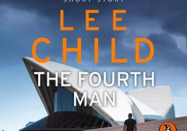 best crime fiction books, best fiction books, best investigation books, best suspense books, best thriller books, Jack Reacher book 23.5, Jack Reacher Book 23.5 by Lee Child, jack reacher book series, Jack reacher quote, lee child, lee child books, lee child famous books, lee child jack reacher in order, lee child jack reacher series in order, new lee child books, The Fourth Man, thriller books, suspense books