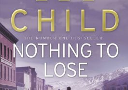 best crime fiction books, best fiction books, best investigation books, best suspense books, best thriller book, nothing to lose books, thriller books
