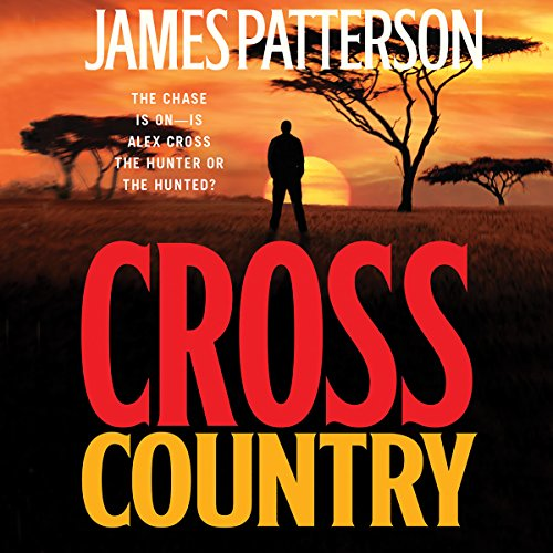 Cross Country Free Audible - Alex Cross Book 14
