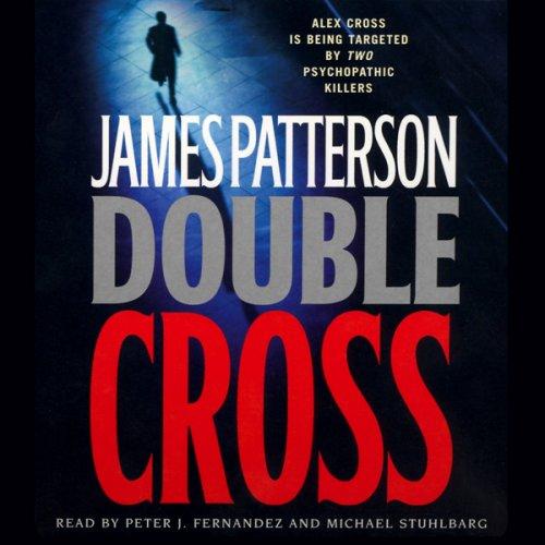 Double Cross - Alex Cross Book 13 by James Patterson