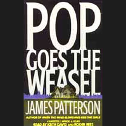 Pop Goes the Weasel - Alex Cross Book 5 by James Patterson