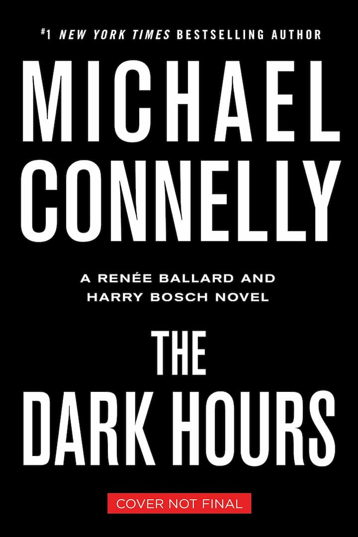 The Dark Hours - Renee Ballard Book 4
