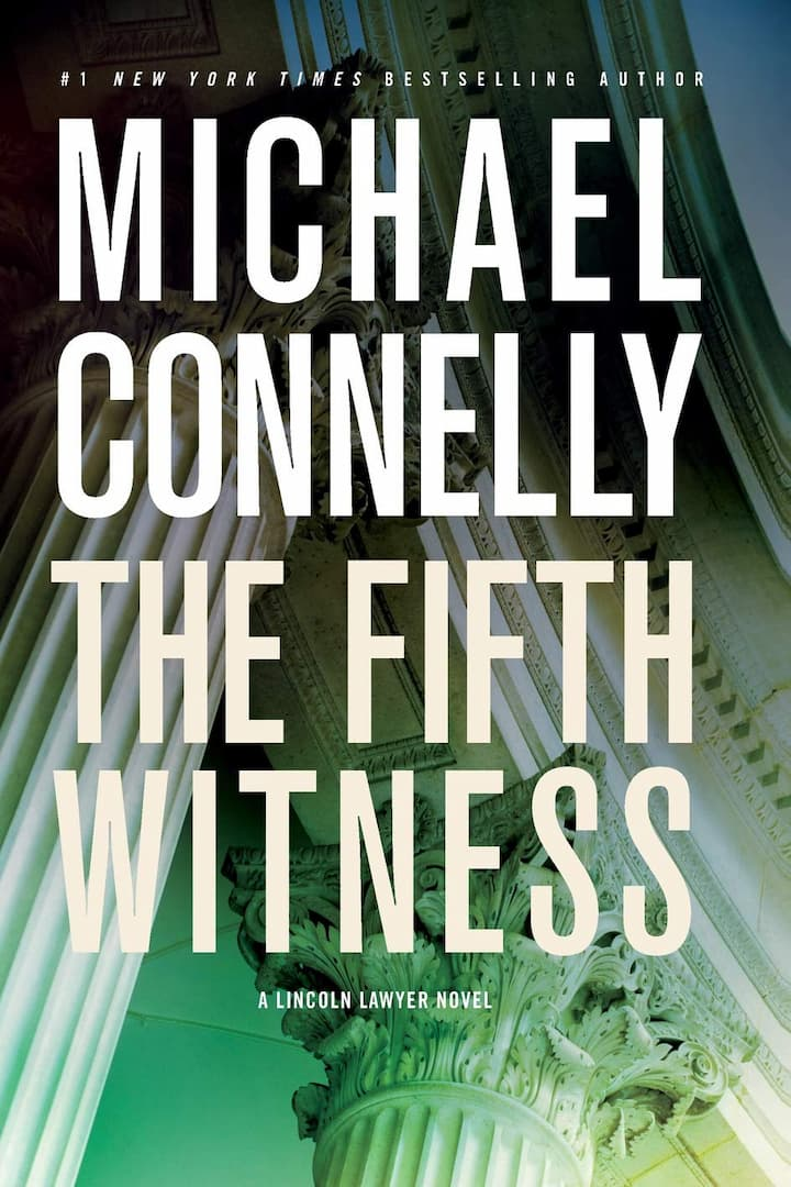 The Fifth Witness - mickey haller series book 4