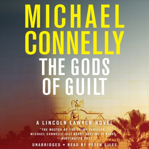 The Gods of Guilt - mickey haller series book 5