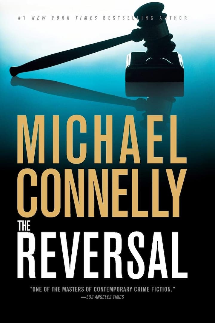 The Reversal - mickey haller series book 3