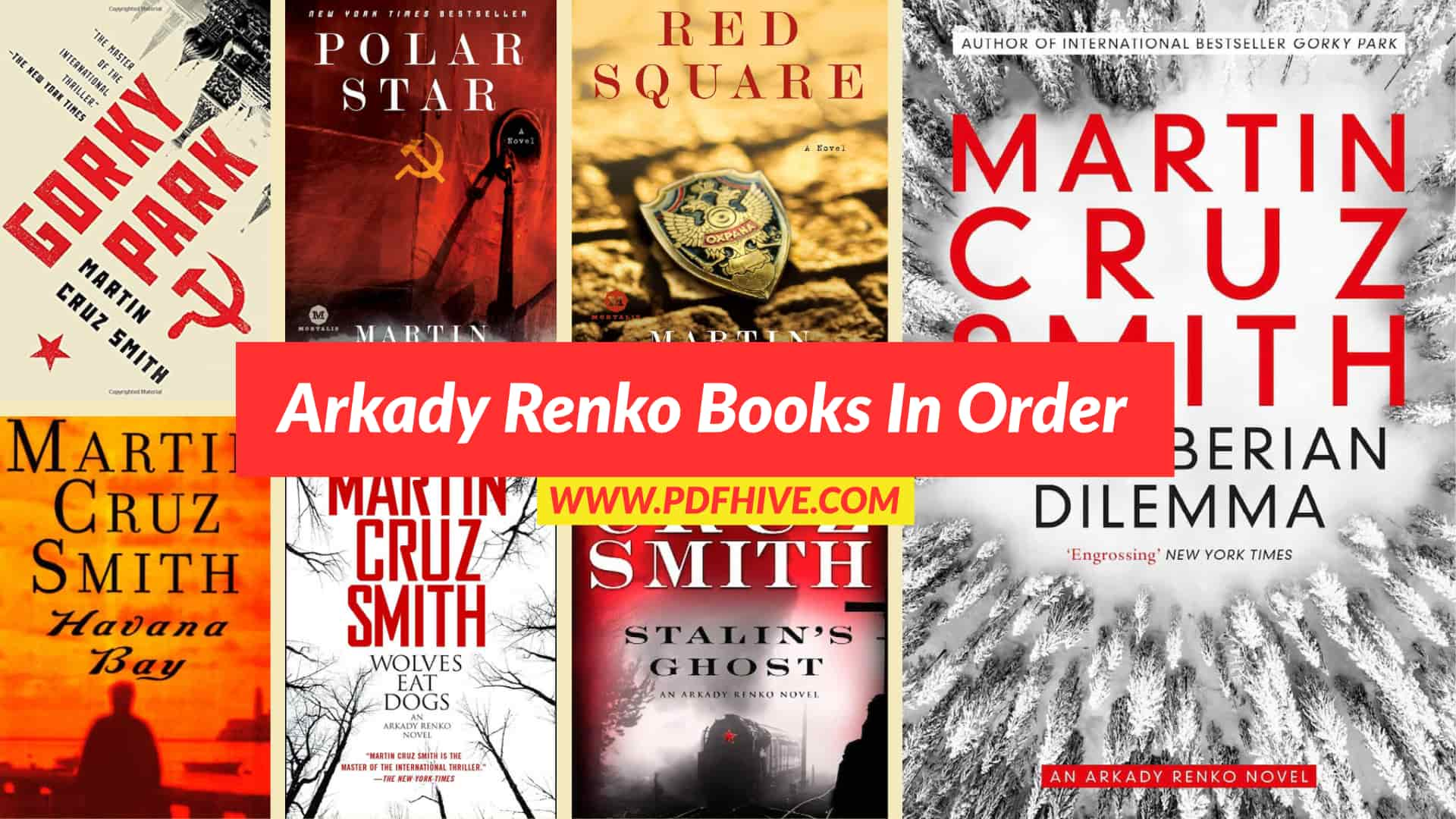 Arkady Renko Books In Order – Martin Cruz Smith