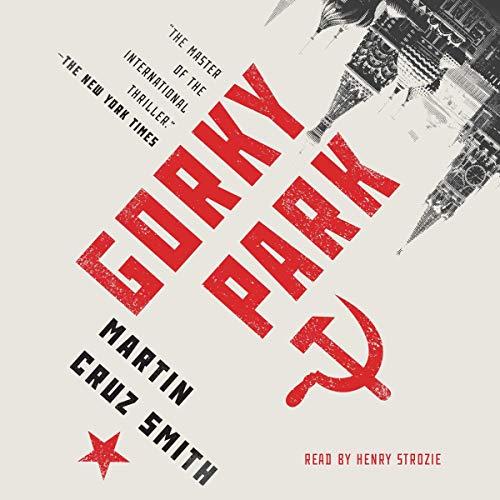 Gorky Park - Arkady Renko Book 1