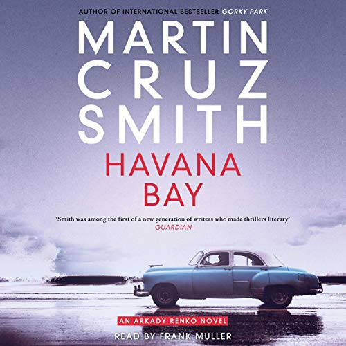 Havana Bay - Arkady Renko Book 4