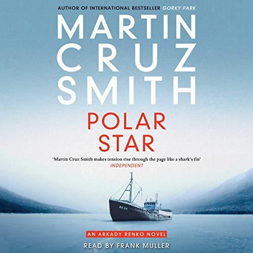 Polar Star - Arkady Renko Series Book 2