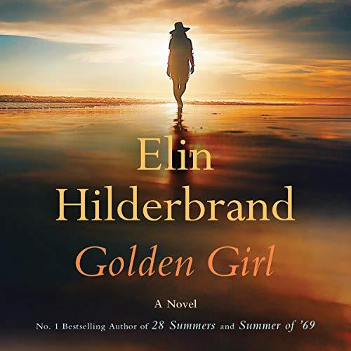 Golden Girl By Elin Hilderbrand 1