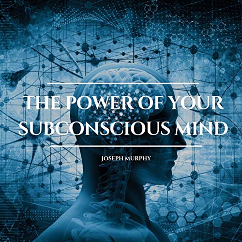 The Power of Your Subconscious Mind 1