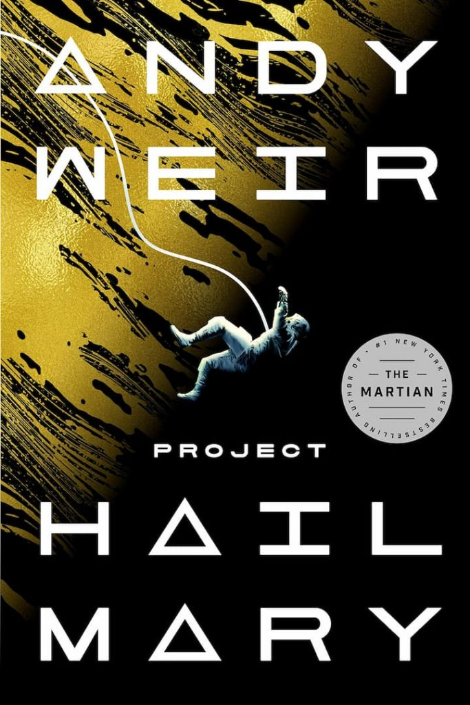 Andy Weir, Fiction, Project Hail Mary, Science Fiction
