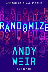 Andy Weir, Anthologies, Bestsellers, Crime Fiction, Cyberpunk, Fiction, Heists, Mysteries, Randomize, Science Fiction, Technothrillers, Teen and Young Adult