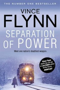 Separation of Power – Mitch Rapp Book 5