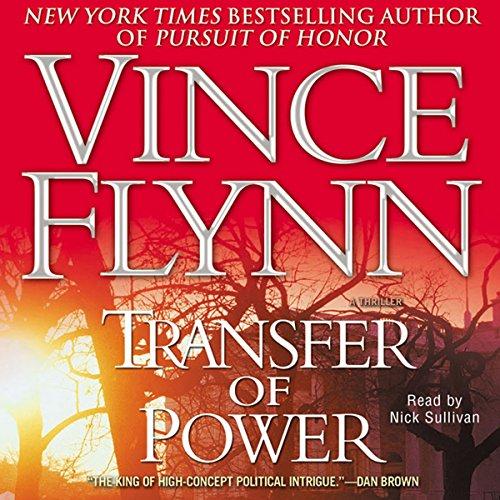 Transfer of Power - Mitch Rapp Book 3 Audio Book