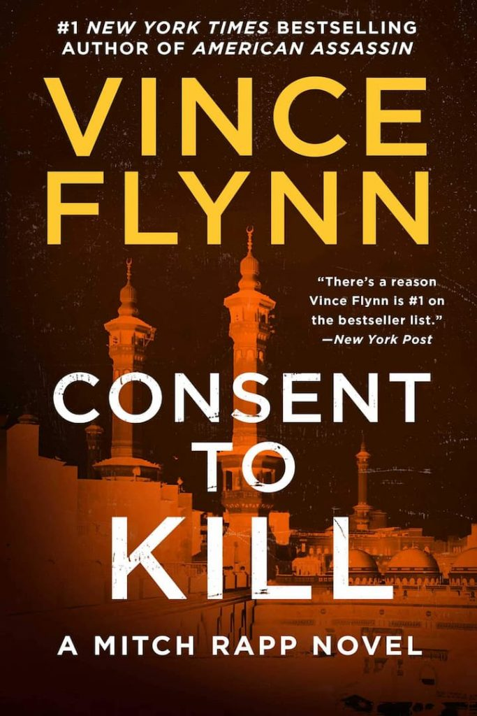 Action and Adventure, Assassinations, Consent to Kill, Espionage, Fiction, Military Thrillers, Mitch Rapp Book 8, Political Thrillers, Terrorism, Thrillers, Vince Flynn, Vince Flynn Books In Order