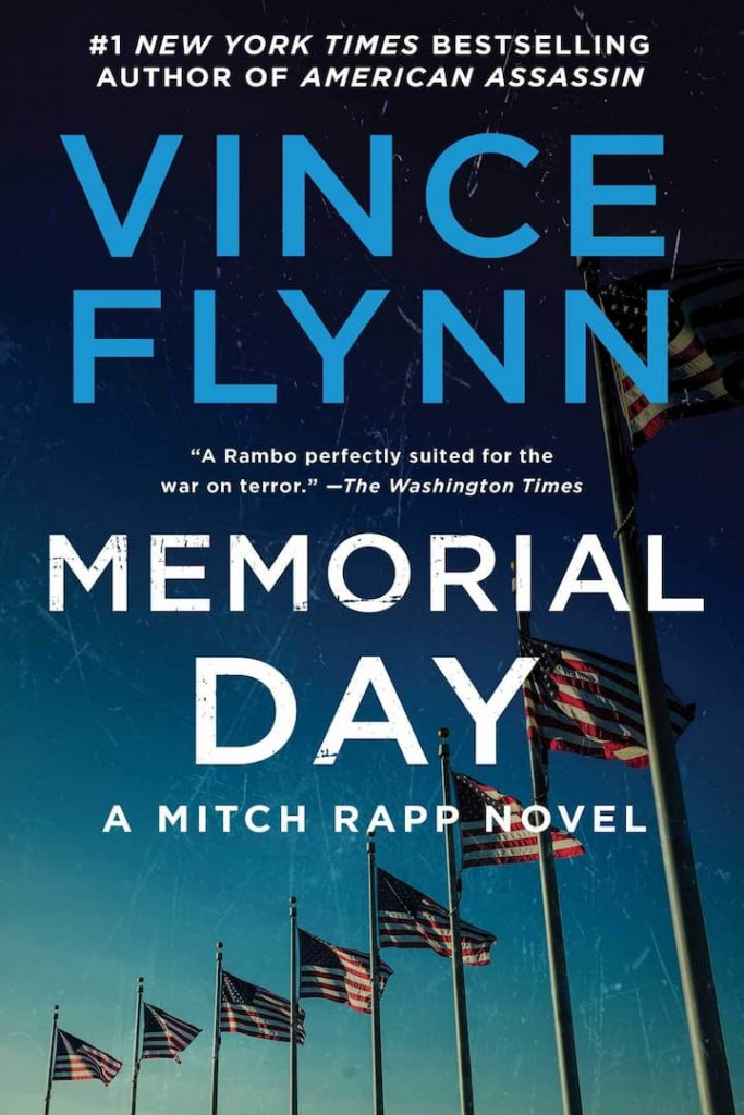 Assassinations, Espionage, Fiction, Memorial Day, Mitch Rapp Book 7, Political Thrillers, Terrorism, Thrillers, Vince Flynn, Vince Flynn Books In Order